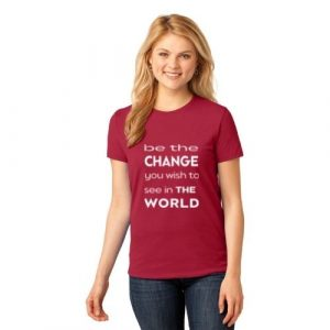 be-the-change-red-t